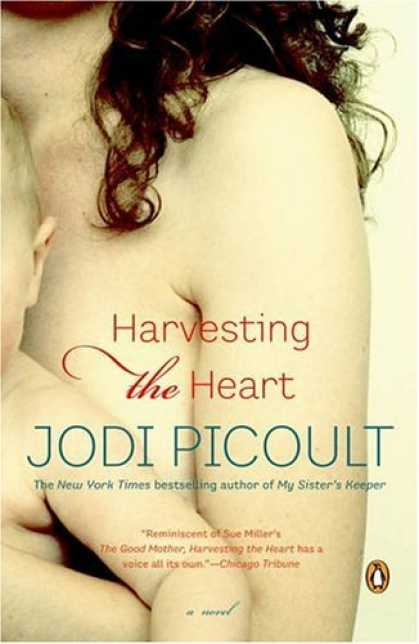 Bestsellers (2006) - Harvesting the Heart: A Novel by Jodi Picoult