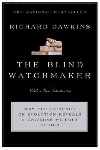 Bestsellers (2006) - The Blind Watchmaker: Why the Evidence of Evolution Reveals a Universe Without D