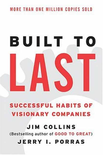 Bestsellers (2006) - Built to Last: Successful Habits of Visionary Companies (Harper Business Essenti