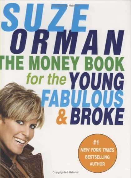 Bestsellers (2006) - The Money Book for the Young, Fabulous & Broke by Suze Orman