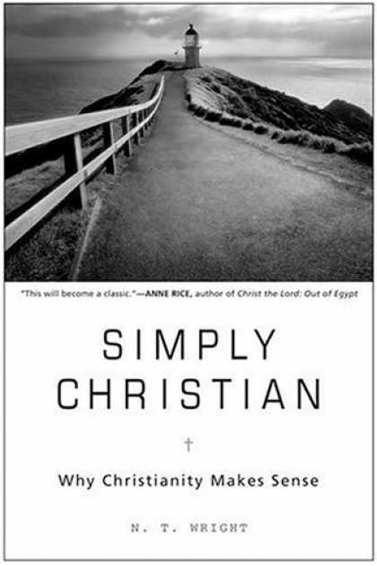 Bestsellers (2006) - Simply Christian: Why Christianity Makes Sense by N.T. Wright