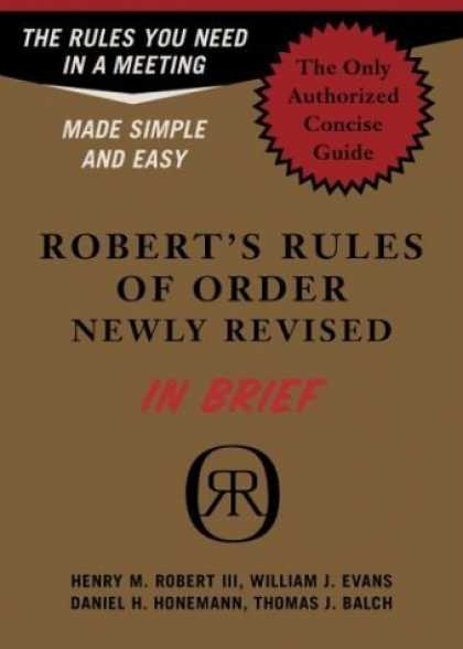Bestsellers (2006) - Robert's Rules of Order Newly Revised in Brief (Roberts Rules of Order (in Brief