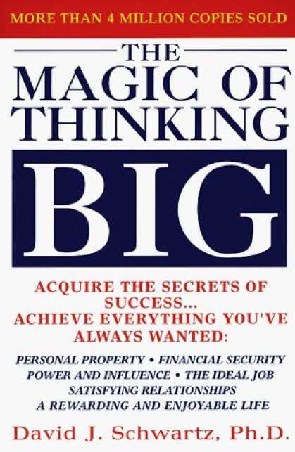 Bestsellers (2006) - The Magic of Thinking Big by David Schwartz