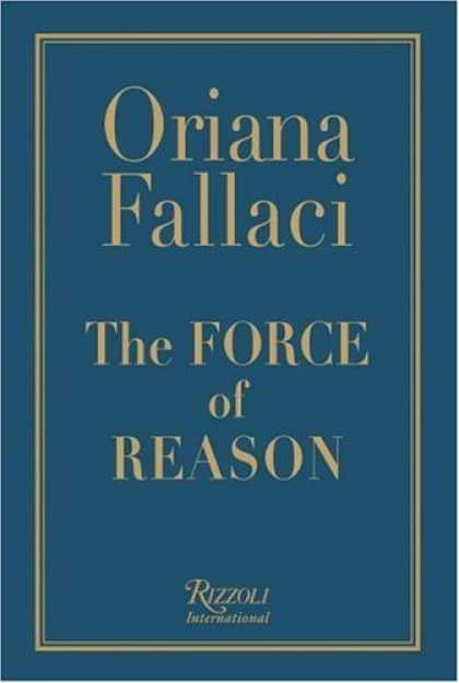 Bestsellers (2006) - The Force of Reason by Oriana Fallaci