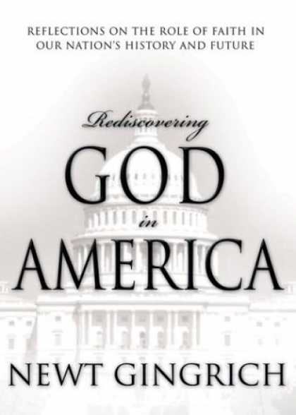 Bestsellers (2006) - Rediscovering God in America: Reflections on the Role of Faith in Our Nation's H