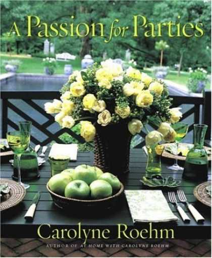 Bestsellers (2006) - A Passion for Parties by Carolyne Roehm