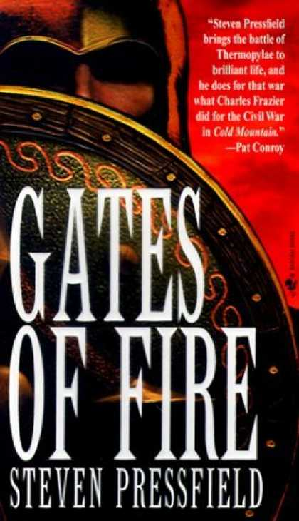 Bestsellers (2006) - Gates of Fire: An Epic Novel of the Battle of Thermopylae by Steven Pressfield
