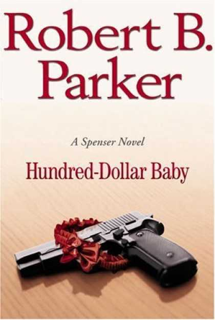 Bestsellers (2006) - Hundred-Dollar Baby by Robert B. Parker