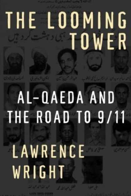 Bestsellers (2006) - The Looming Tower: Al-Qaeda and the Road to 9/11 by Lawrence Wright
