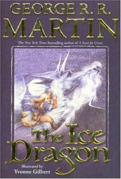 Bestsellers (2006) - The Ice Dragon by George R. R. Martin