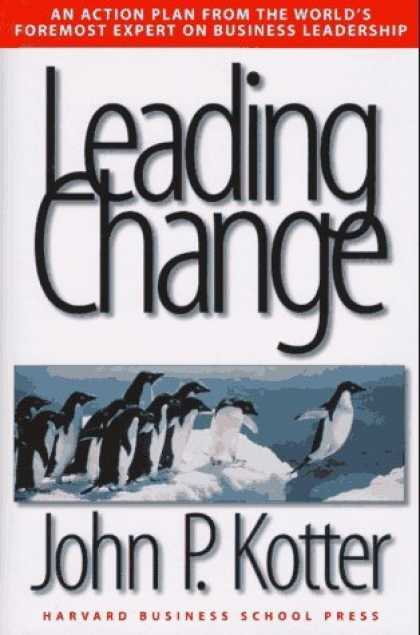 Bestsellers (2006) - Leading Change by John P. Kotter