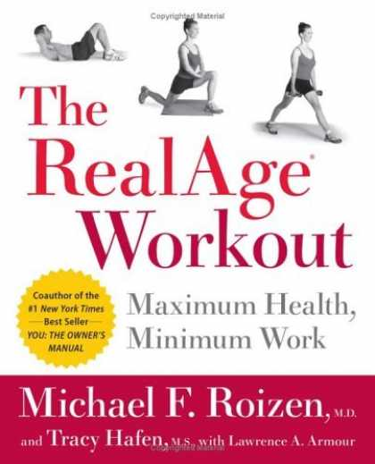 Bestsellers (2006) - The RealAge(R) Workout: Maximum Health, Minimum Work by Michael F. Roizen