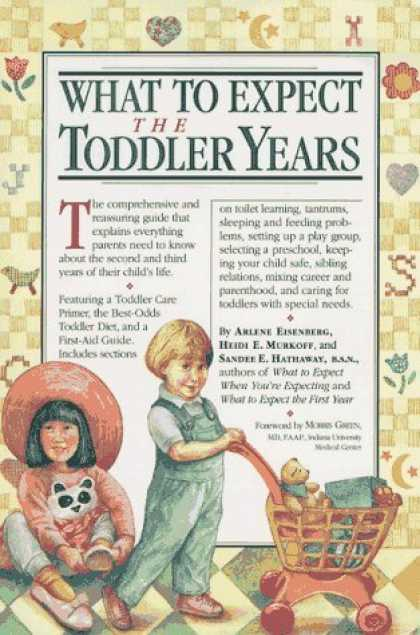 Bestsellers (2006) - What to Expect the Toddler Years by Arlene Eisenberg