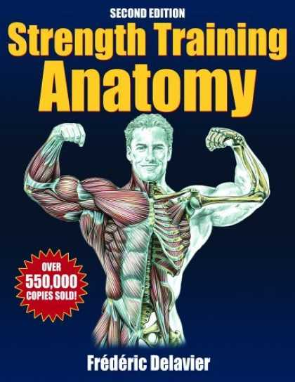 Bestsellers (2006) - Strength Training Anatomy by Frederic Delavier
