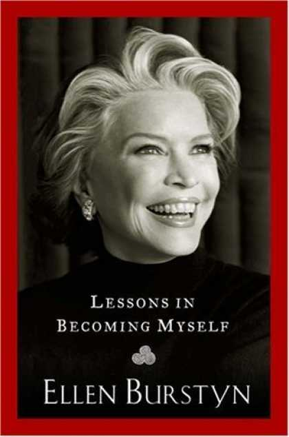 Bestsellers (2006) - Lessons in Becoming Myself by Ellen Burstyn