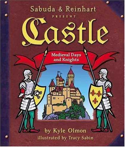 Bestsellers (2006) - Castle: Medieval Days and Knights (A Sabuda & Reinhart Pop-up Book) by Kyle Olmo