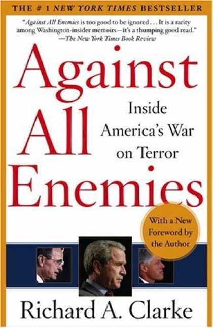 Bestsellers (2006) - Against All Enemies: Inside America's War on Terror by Richard Clarke