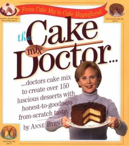 Bestsellers (2006) - The Cake Mix Doctor by Anne Byrn