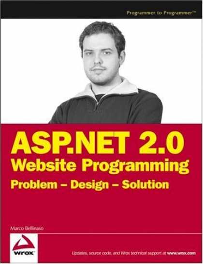 Bestsellers (2006) - ASP.NET 2.0 Website Programming: Problem - Design - Solution (Programmer to Prog