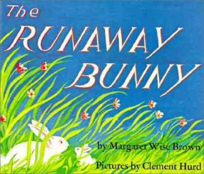 Bestsellers (2006) - The Runaway Bunny by Margaret Wise Brown