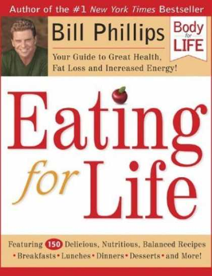 Bestsellers (2006) - Eating for Life: Your Guide to Great Health, Fat Loss and Increased Energy! (Bod