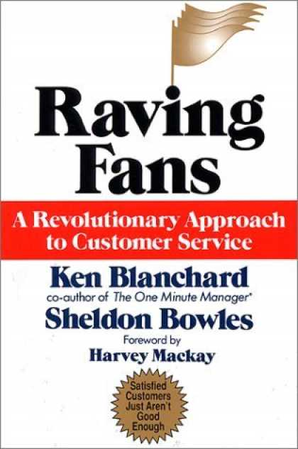 Bestsellers (2006) - Raving Fans: A Revolutionary Approach To Customer Service by Ken Blanchard