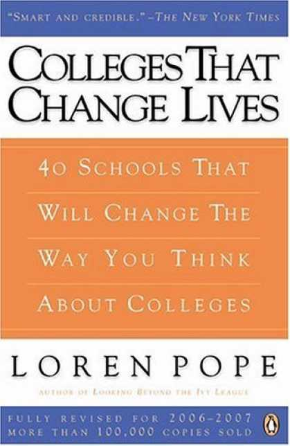 Bestsellers (2006) - Colleges That Change Lives: 40 Schools That Will Change the Way You Think About