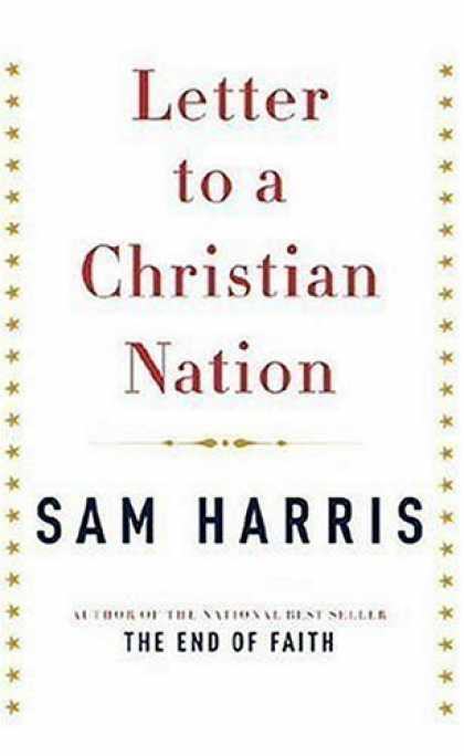 Bestsellers (2006) - Letter to a Christian Nation by Sam Harris