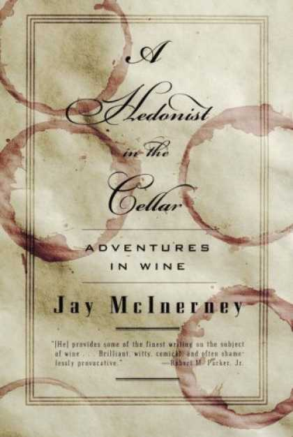 Bestsellers (2006) - A Hedonist in the Cellar: Adventures in Wine by Jay Mcinerney