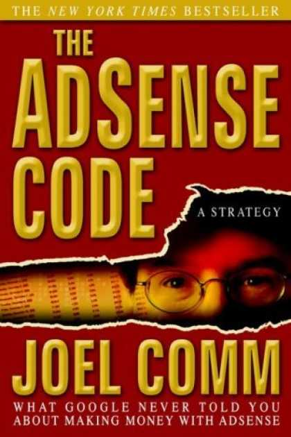 Bestsellers (2006) - The AdSense Code: What Google Never Told You About Making Money with AdSense by