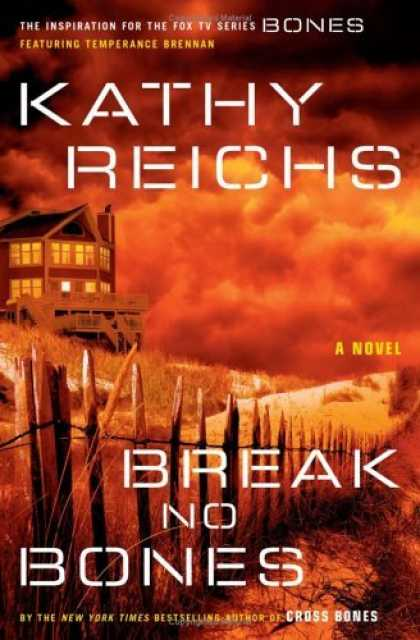 Bestsellers (2006) - Break No Bones: A Novel (Temperance Brennan Novels (Hardcover)) by Kathy Reichs