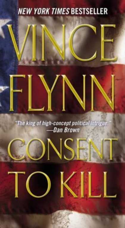 Bestsellers (2006) - Consent to Kill: A Thriller (Mitch Rapp Novels) by Vince Flynn