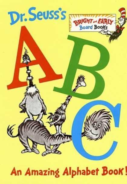 Bestsellers (2006) - Dr. Seuss's ABC: An Amazing Alphabet Book! (Bright & Early Board Books(TM)) by D
