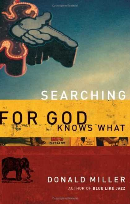 Bestsellers (2006) - Searching for God Knows What by Donald Miller