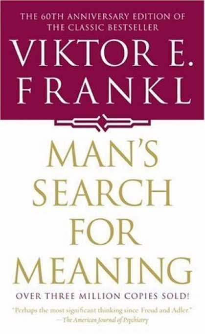 Bestsellers (2006) - Man's Search For Meaning by Viktor E. Frankl