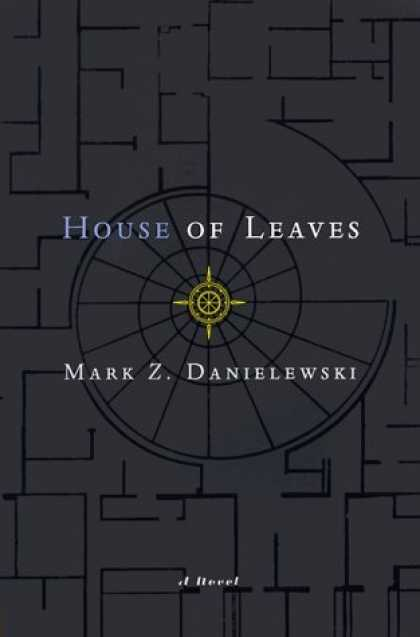 Bestsellers (2006) - House of Leaves: The Remastered Full-Color Edition by Mark Z. Danielewski