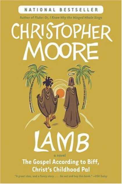 Bestsellers (2006) - Lamb: The Gospel According to Biff, Christ's Childhood Pal by Christopher Moore