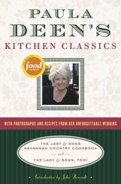 Bestsellers (2006) - Paula Deen's Kitchen Classics: The Lady & Sons Savannah Country Cookbook and The
