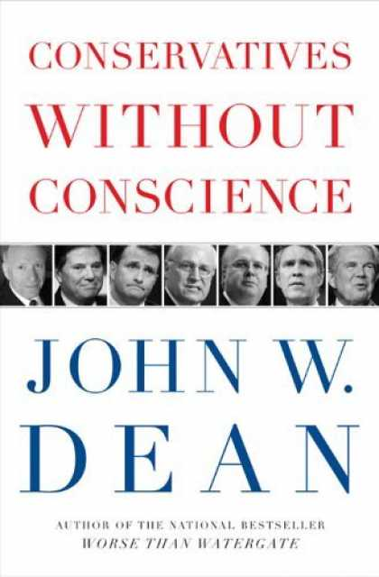Bestsellers (2006) - Conservatives Without Conscience by John Dean