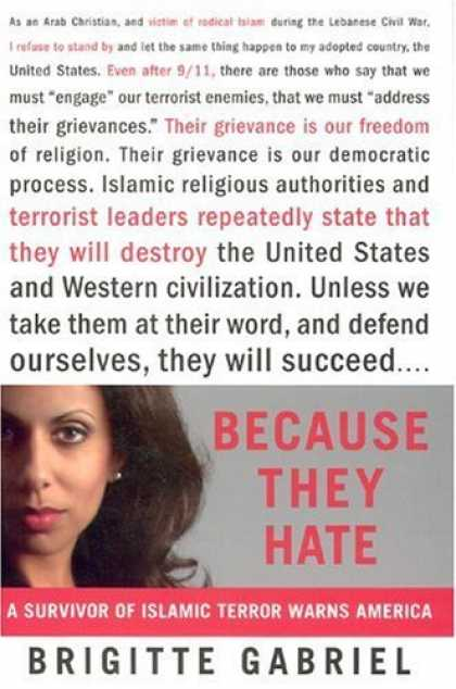 Bestsellers (2006) - Because They Hate: A Survivor of Islamic Terror Warns America by Brigitte Gabrie