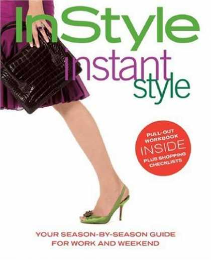 Bestsellers (2006) - In Style: Instant Style by Editors of In Style Magazine