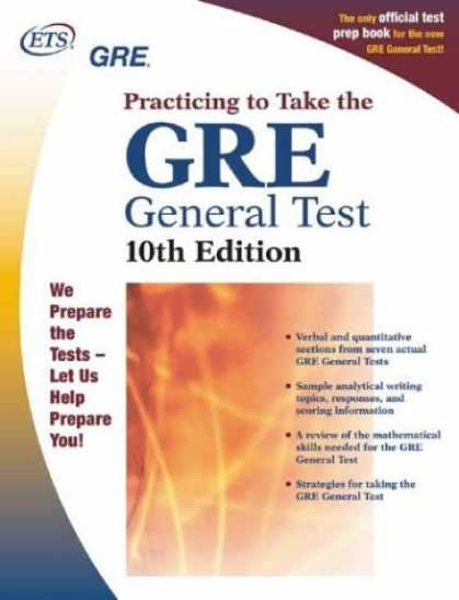 Bestsellers (2006) - GRE: Practicing to Take the General Test by Educational Testing Service