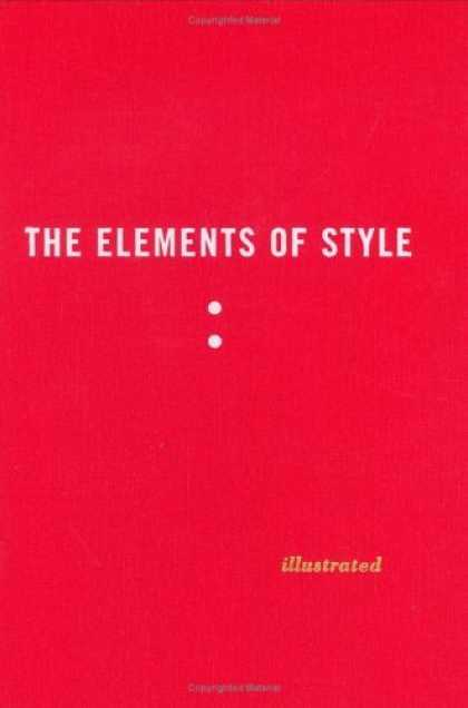 Bestsellers (2006) - The Elements of Style Illustrated by William Strunk Jr.