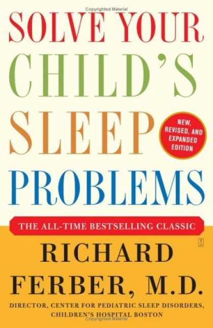 Bestsellers (2006) - Solve Your Child's Sleep Problems: New, Revised, and Expanded Edition by Richard
