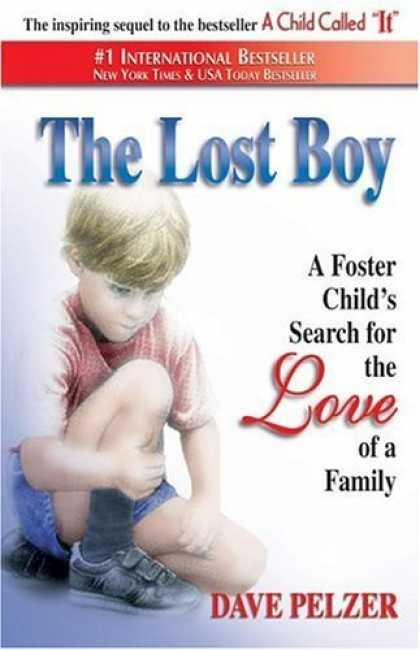 Bestsellers (2006) - The Lost Boy: A Foster Child's Search for the Love of a Family by Dave Pelzer