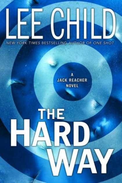Bestsellers (2006) - The Hard Way (Jack Reacher Novels) by Lee Child