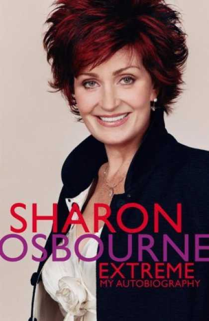 Bestsellers (2006) - Sharon Osbourne Extreme: My Autobiography by Sharon Osbourne