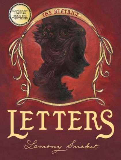 Bestsellers (2006) - The Beatrice Letters (A Series of Unfortunate Events) by Lemony Snicket