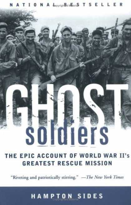 Bestsellers (2006) - Ghost Soldiers: The Epic Account of World War II's Greatest Rescue Mission by Ha