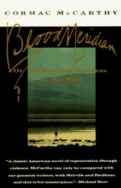 Bestsellers (2006) - Blood Meridian: Or the Evening Redness in the West by Cormac Mccarthy